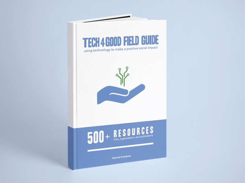 Tech4Good Field Guide