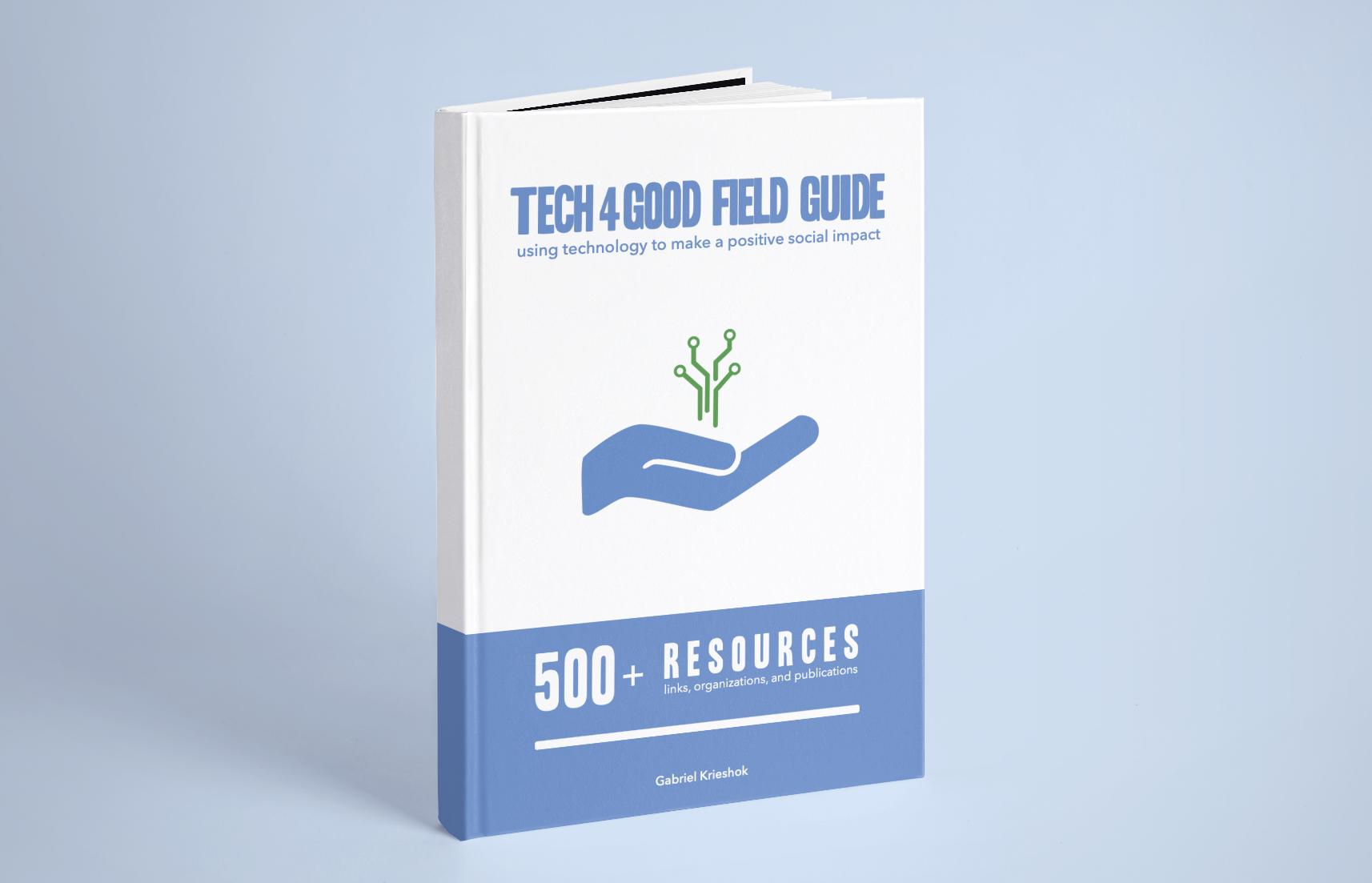 Tech4Good Field Guide